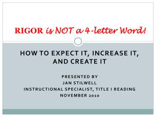RIGOR is NOT a 4-letter Word