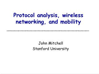 Protocol analysis, wireless networking, and mobility