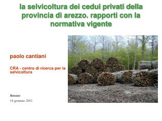 la selvicoltura dei cedui privati della provincia di arezzo. rapporti con la normativa vigente