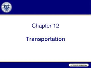 Chapter 12  Transportation