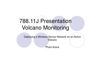 788.11J Presentation Volcano Monitoring