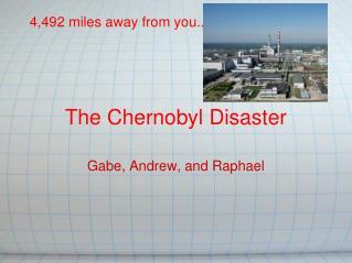 The Chernobyl Disaster