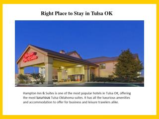 Get the Luxury Accommodation in Tulsa Hotel