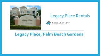 Legacy Place Rentals - Palm Beach Gardens, FL