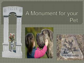 A Monument for your Pet