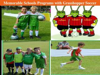 Memorable Schools Programs with Grasshopper Soccer