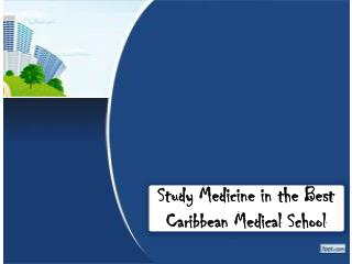 Study Medicine in the Best Caribbean Medical School