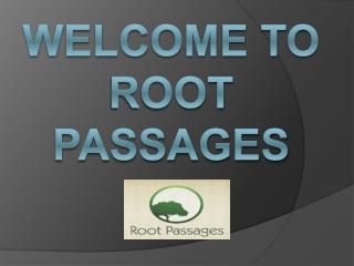 Find the Best Drug Addicted Treatment-RootPassages