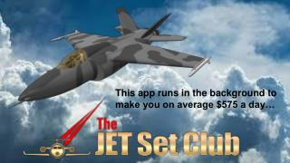 The jet set club