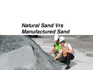 Natural Sand Vrs Manufactured Sand