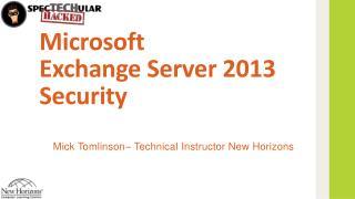Microsoft  Exchange Server 2013 Security