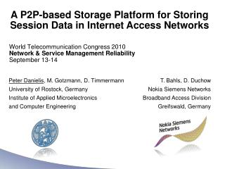 A P2P-based Storage Platform for Storing Session Data in Internet Access Networks