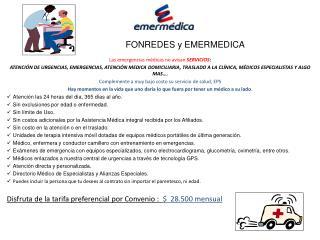 Las emergencias m�dicas no avisan  SERVICIOS :