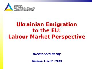 Ukrainian Emigration  to the EU: Labour Market Perspective
