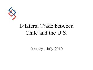 Bilateral Trade between  Chile and the U.S.