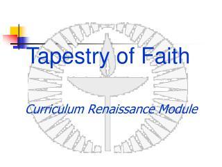 Curriculum Renaissance Module