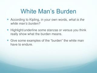 White Man�s Burden