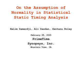 On the Assumption of Normality in Statistical Static Timing Analysis