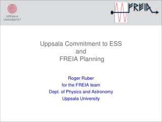 Uppsala Commitment to ESS and  FREIA Planning