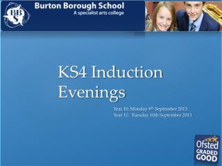 KS4 Induction Evenings