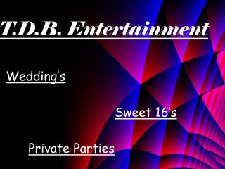 T.D.B. Entertainment