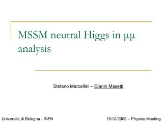 MSSM neutral Higgs in  μμ  analysis