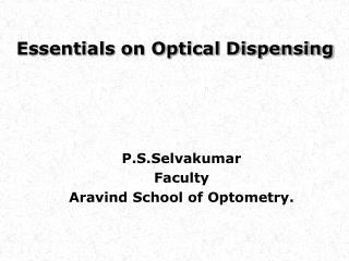Essentials on Optical Dispensing