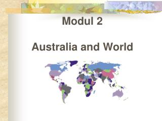 Modul 2 Australia and World