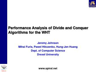 Performance Analysis of Divide and Conquer Algorithms for the WHT