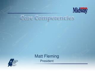 Matt Fleming President