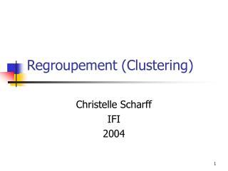 Regroupement Clustering