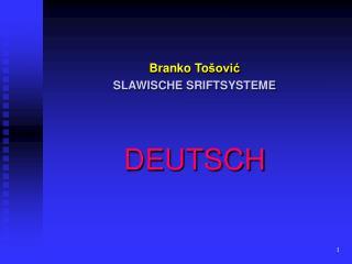 Branko To šović SLAWISCHE  SRIFT SYSTEME DEUTSCH