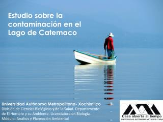 Universidad Autónoma Metropolitana- Xochimilco
