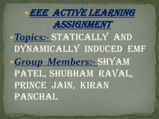 EEE  Active Learning  Assignment Topics:-  Statically  and  Dynamically  Induced  EMF