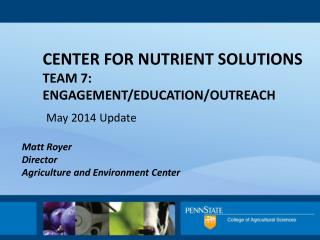 Center for Nutrient Solutions Team 7: Engagement/education/outreach