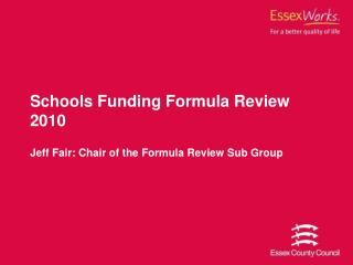 Schools Funding Formula Review 2010