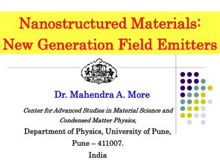 Nanostructured  Materials: New Generation Field Emitters