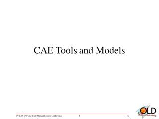 CAE Tools and Models