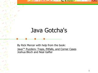 Java Gotcha's