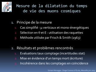 Mesure de la dilatation du temps de vie des muons cosmiques