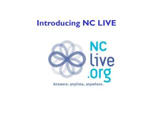 Introducing NC LIVE