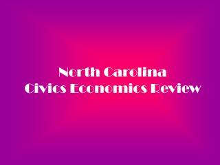 North Carolina Civics Economics Review