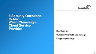 5 Security Questions to Ask  When Choosing a Cloud Service Provider