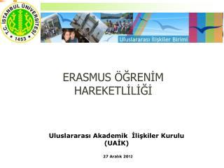 Uluslararası Akademik  İlişkiler Kurulu (UAİK)