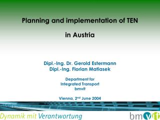 Planning and implementation of TEN in Austria