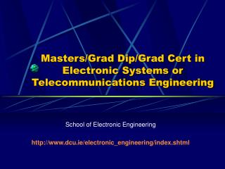 Masters/Grad Dip/Grad Cert in Electronic Systems or Telecommunications Engineering