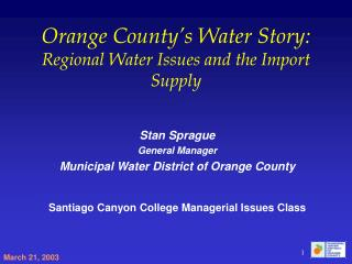 Orange County's Water Story: Regional Water Issues and the Import Supply
