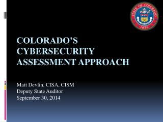 Colorado�s Cybersecurity Assessment Approach