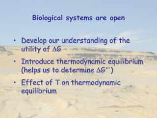 Biological systems are open