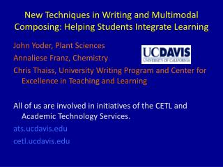 New Techniques in Writing and Multimodal Composing: Helping Students Integrate Learning